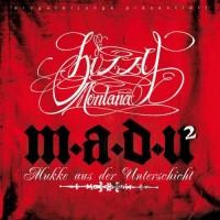 Purchase Bizzy Montana - M.A.D.U. 2 - Mukke aus der Unterschicht 2