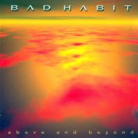 Purchase Bad Habit - Above And Beyond