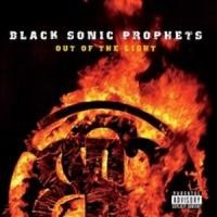 Purchase Black Sonic Prophets - Out Of The Light - Into The Night