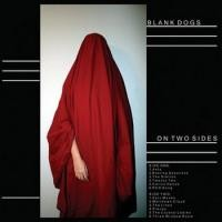 Purchase Blank Dogs - On Two Sides (Vinyl) (EP)