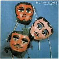 Purchase Blank Dogs - The Fields