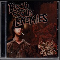 Purchase Blood Of Our Enemies - Eyes Of A Dead Traitor