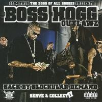 Purchase Boss Hogg Outlawz - Back By Blockular Demand: Serve & Collect II
