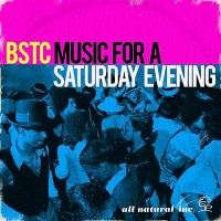 Purchase BSTC - Music For A Saturday Evening