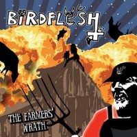 Purchase Birdflesh - The Farmers' Wrath