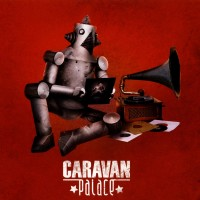 Purchase Caravan Palace - Caravan Palace
