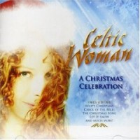 Purchase Celtic Woman - A Christmas Celebration