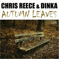 Purchase Chris Reece & Dinka - Autumn Leaves