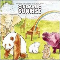 Purchase Cinematic Sunrise - A Coloring Storybook And Long Playing Record