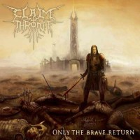 Purchase Claim The Throne - Only The Brave Return