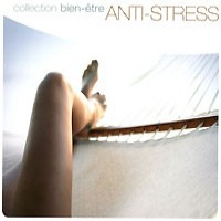 Purchase Collection Bien Etre - Anti-Stress