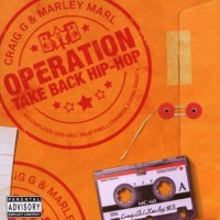 Purchase Craig G & Marley Marl - Operation Take Back Hip-Hop