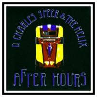 Purchase D. Charles Speer & The Helix - After Hours