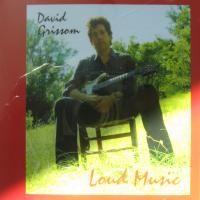 Purchase David Grissom - Loud Music