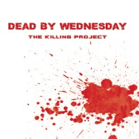 Purchase Dead By Wednesday - The Killing Project