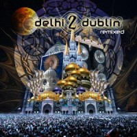 Purchase Delhi 2 Dublin - Delhi 2 Dublin Remixed