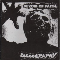 Purchase Devoid Of Faith - Discography