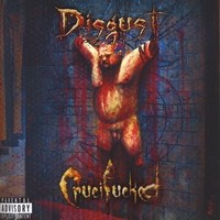 Purchase Disgust - Crucifucked