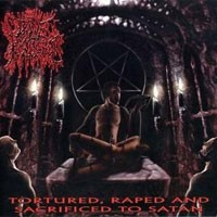 Purchase Divine Pustulence - Tortured, Raped And Sacrificed To Satan