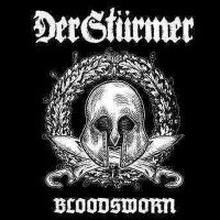 Purchase Der Stürmer - Bloodsworn (The First Decade)