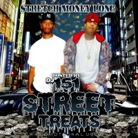 Purchase DJ 151 & Stretch Money Long - Street Treats