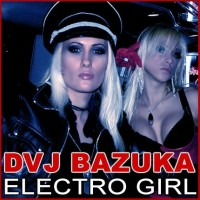 Purchase DVJ Bazuka - Electro Girl