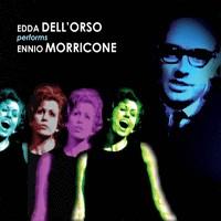 Purchase Edda Dell'orso - Performs Ennio Morricone CD1