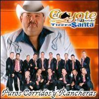 Purchase El Coyote Y Su Banda Tierra Santa - Puros Corridos Y Rancheras