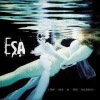 Purchase Esa - The Sea & The Silence