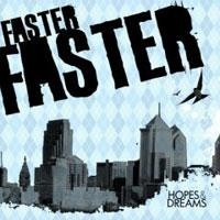 Purchase Faster Faster - Hopes & Dreams