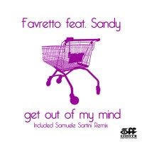 Purchase Favretto - Get Out Of My Mind (feat. Sandy)