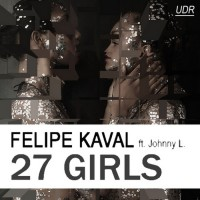 Purchase Felipe Kaval - 27 Girls (feat. Johnny L)
