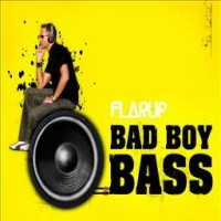 Purchase Flarup - Bad Boy Bass