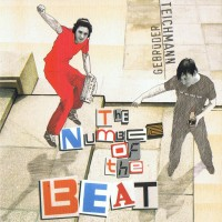 Purchase Gebrueder Teichmann - The Number Of The Beat