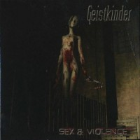 Purchase Geistkinder - Sex And Violence