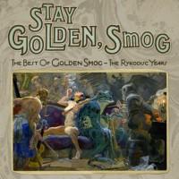 Purchase Golden Smog - Stay Golden, Smog - The Best Of Golden Smog