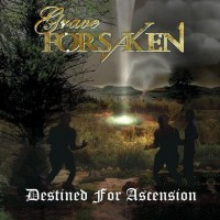 Purchase Grave Forsaken - Destined For Ascension