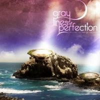 Purchase Gray Lines Of Perfection - Reaching The Ends Of The Earth