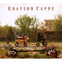Purchase Grayson Capps & The Stumpknockers - Rott 'n' Roll