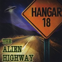 Purchase Hangar 18 - The Alien Highway