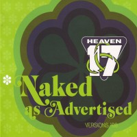 Purchase Heaven 17 - Naked As Advertised