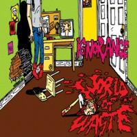 Purchase Ignorance - World Of Waste