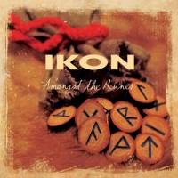 Purchase Ikon - Amongst The Runes