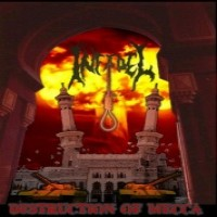 Purchase Infidel - Destruction Of Mecca