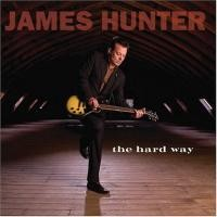 Purchase James Hunter - The Hard Way