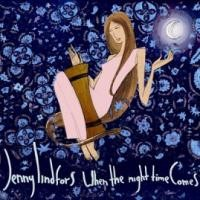 Purchase Jenny Lindfors - When The Night Time Comes