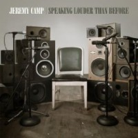 Purchase Jeremy Camp - Speaking Louder Than Before