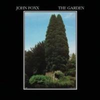 Purchase John Foxx - The Garden (Deluxe Edition) CD1