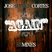 Purchase Jose Spinnin Cortes - Again