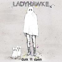 Purchase Ladyhawke - Dusk Till Dawn (CDM)